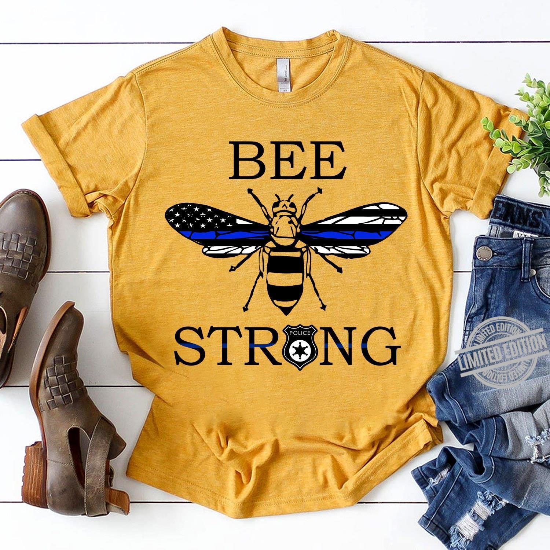 Bee Strong Shirt