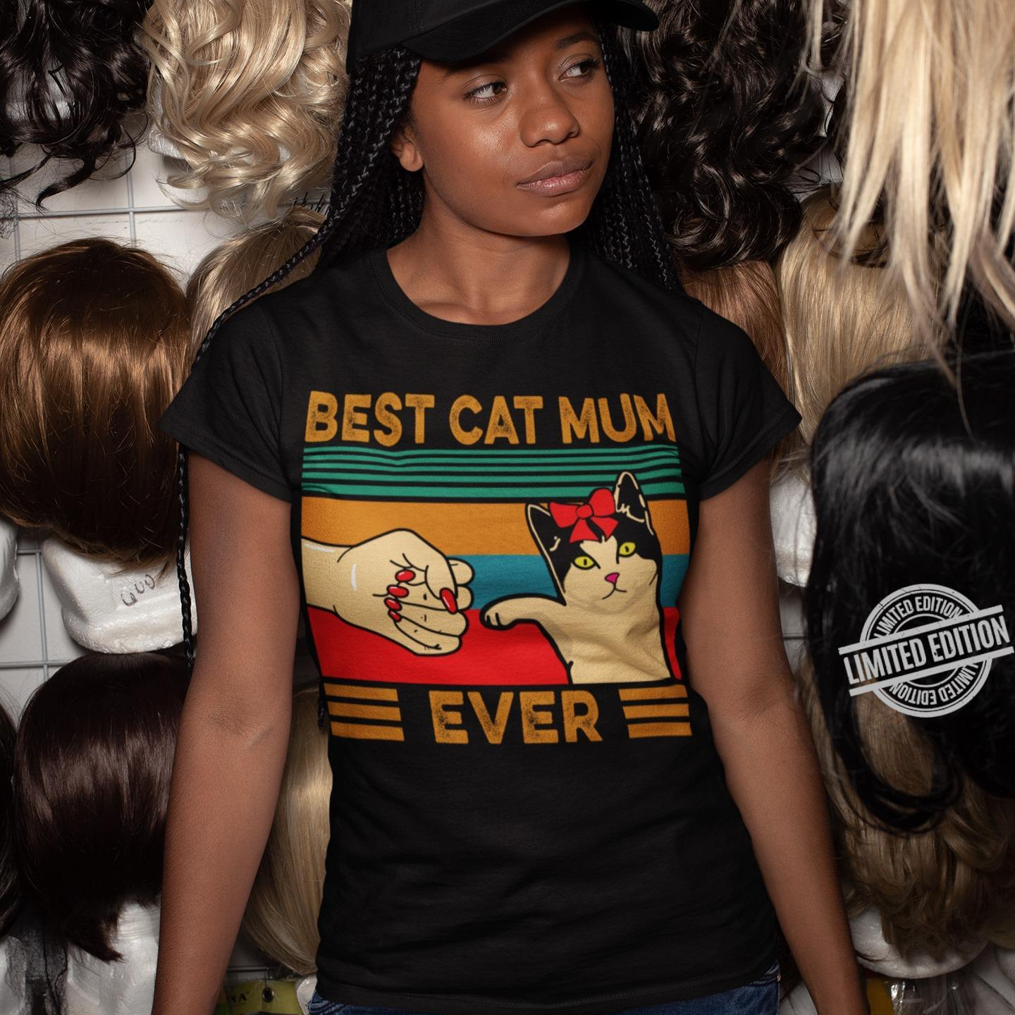 Best Cat Mum Ever Shirt