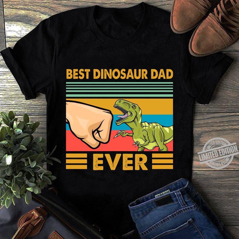 Best Dinosaur Dad Ever Shirt