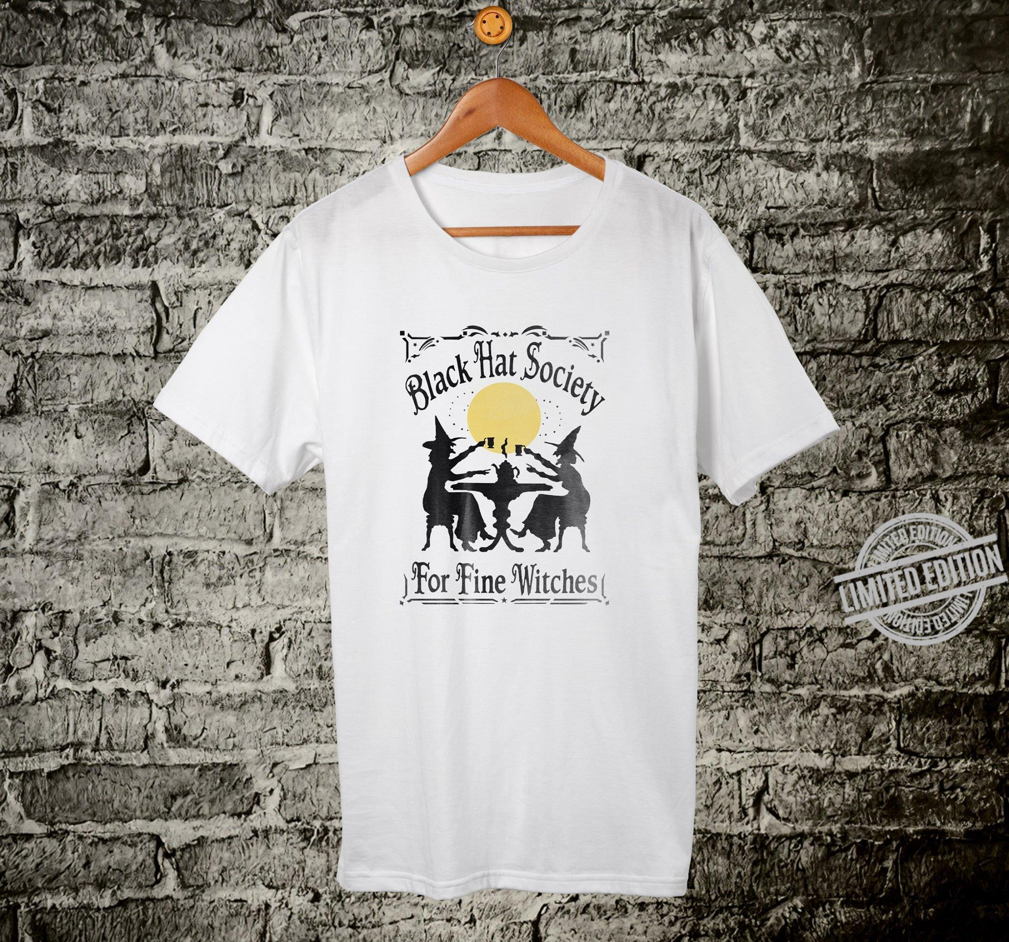 Black Hat Society For Fine Witches Shirt
