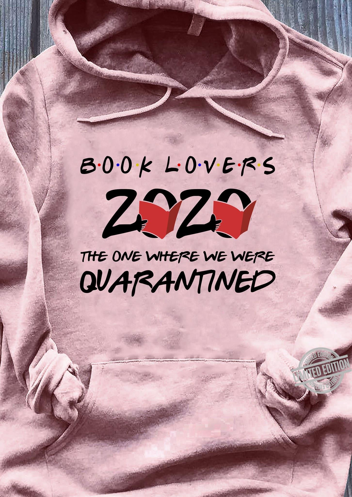 Book Lovers The One Where We Were Quarantined Shirt