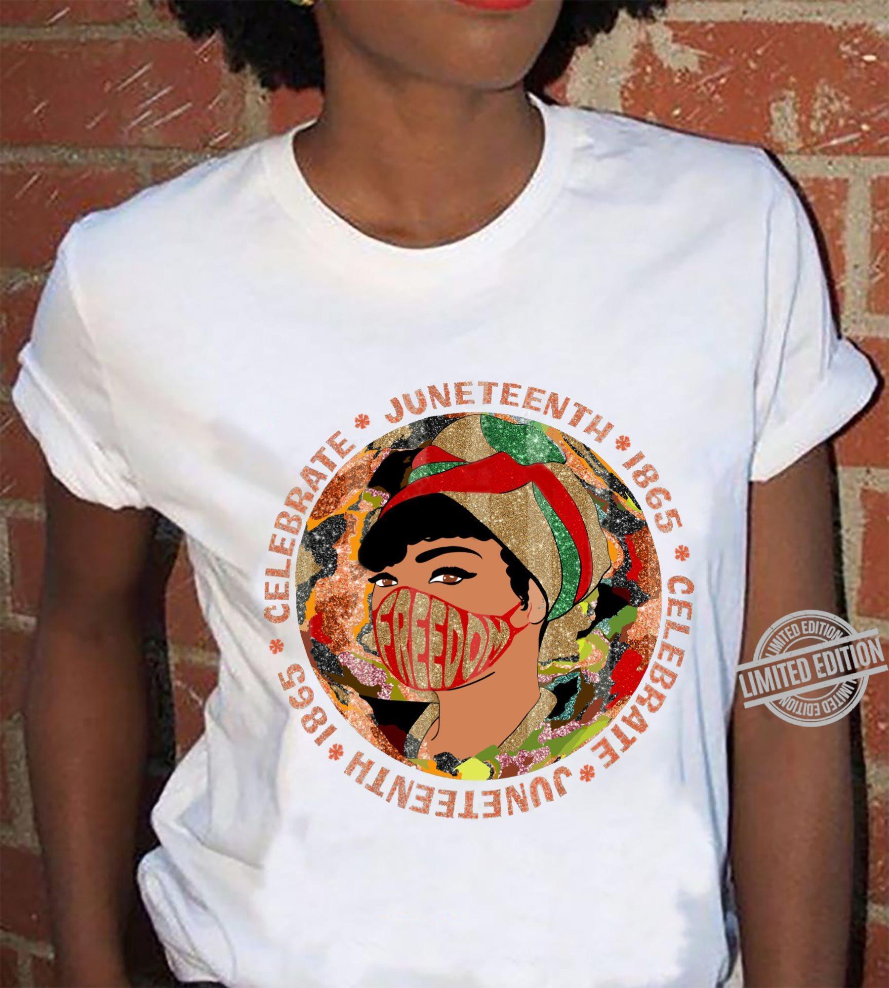 Celebrate Juneteenth 1865 Shirt