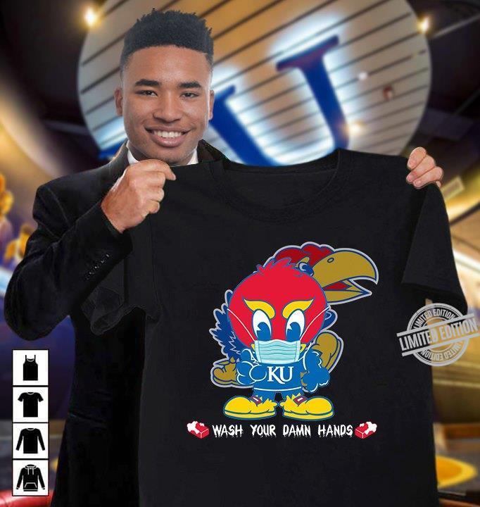 Chicken KU Wash Your Damn Hands Shirt