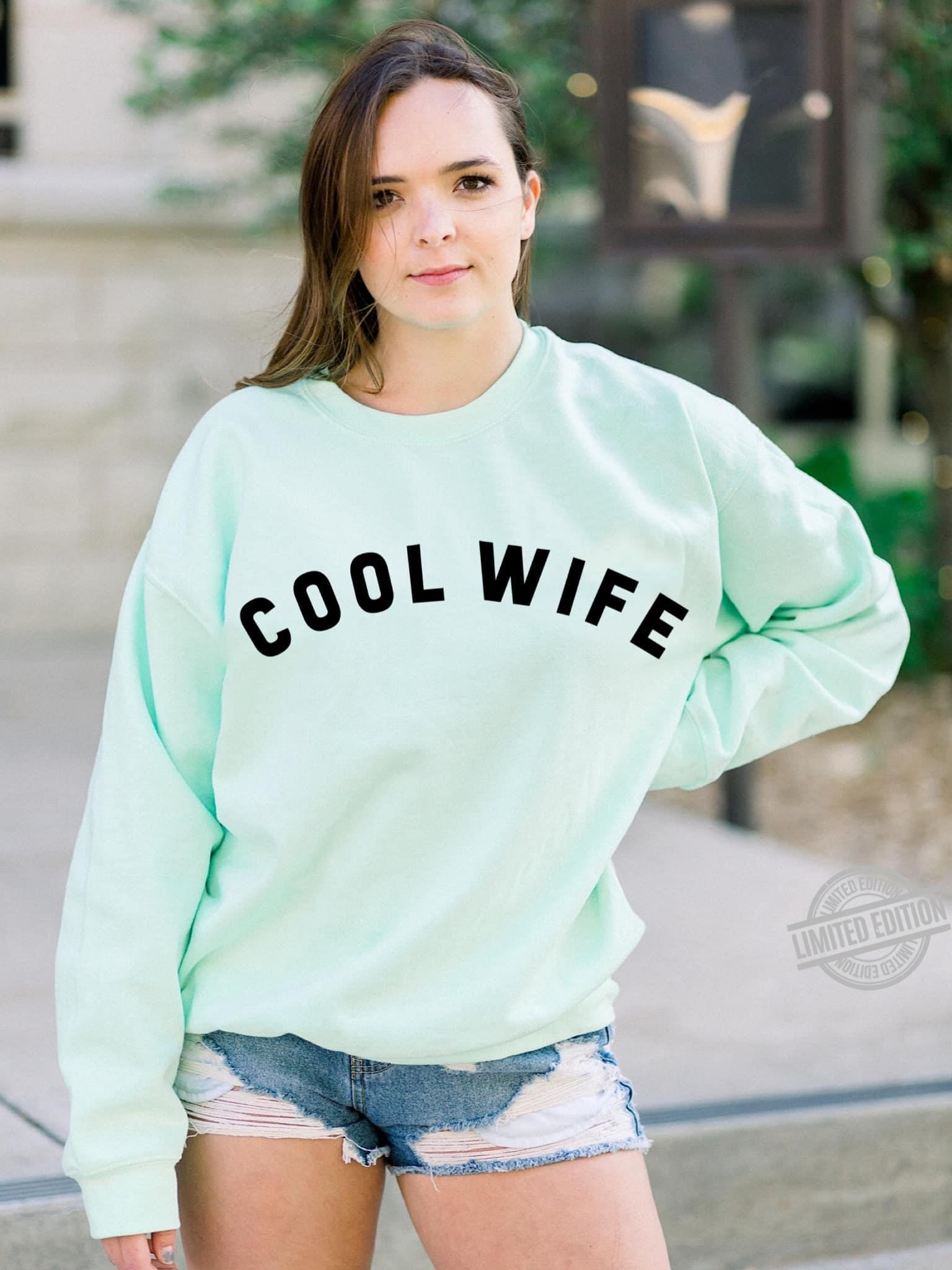 Cool Wife Shirt