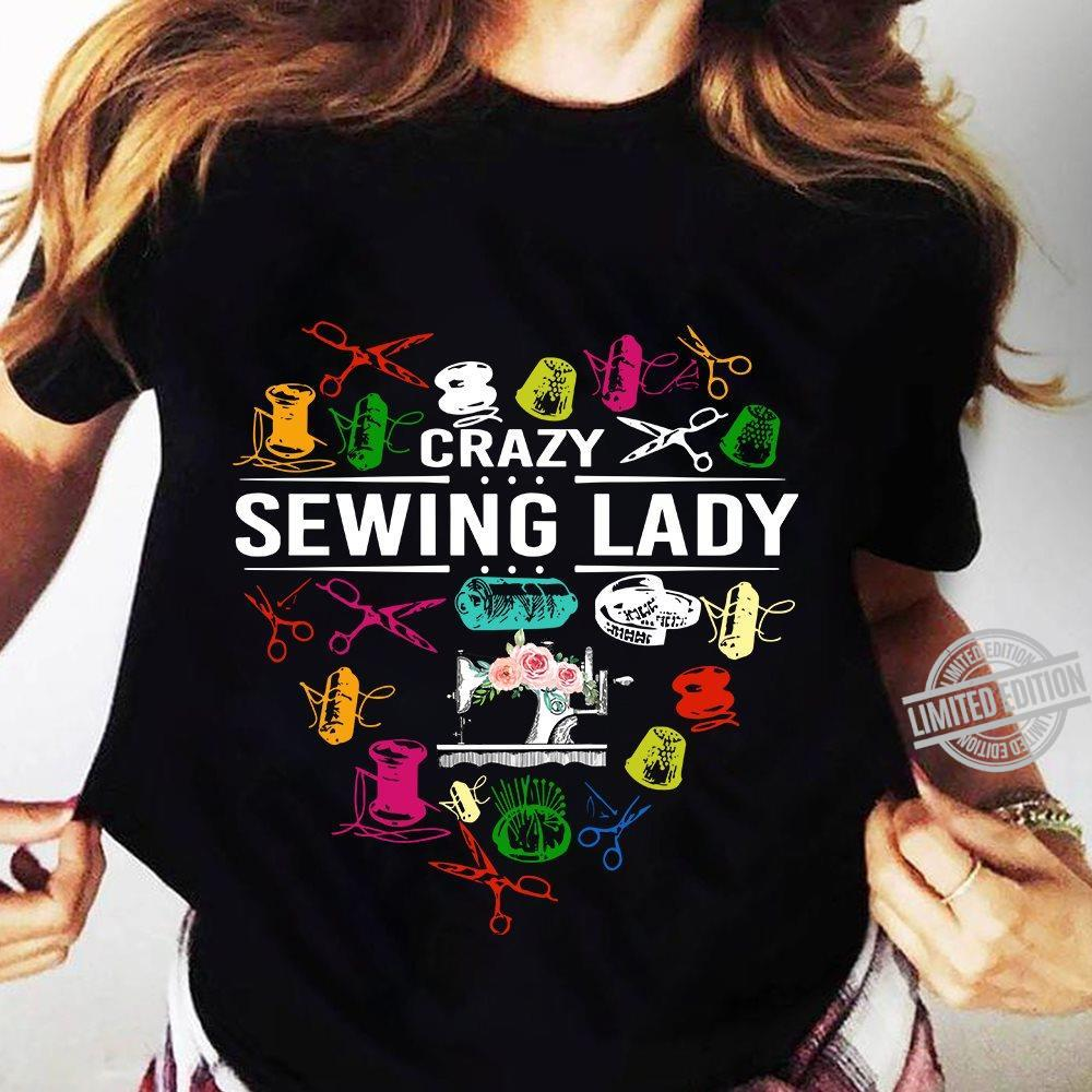 Crazy Sewing Lady Shirt