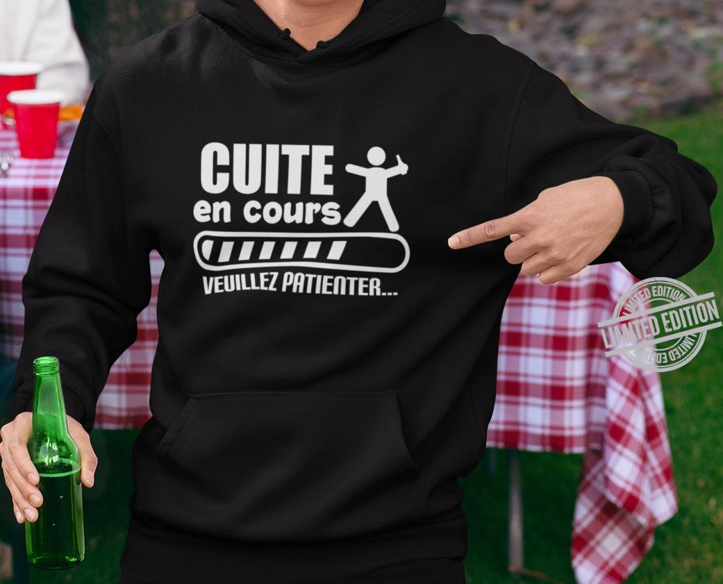 Cuite EN Cours Veuillez Patienter Shirt