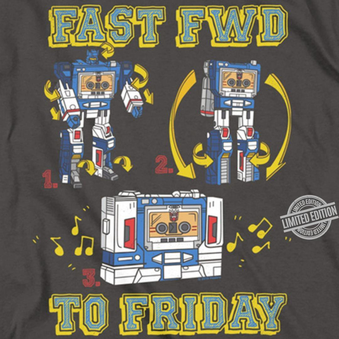 Fast FWD To Friday Shirt